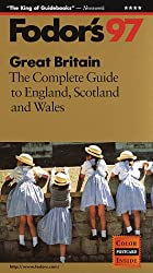 Great Britain '97: The Complete Guide to England, Scotland and Wales (Annual)
