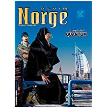 Alvin Norge - Tome 5 - Quantum (French Edition)