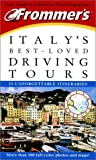 Frommer's Italy's Best-Loved Driving Tours, Paul Duncan, 0764563653
