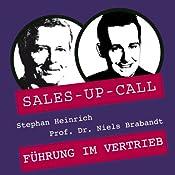 Führung im Vertrieb (Sales-up-Call) | Stephan Heinrich, Niels Brabandt