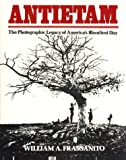 img - for Antietam: The Photographic Legacy of America's Bloodiest Day book / textbook / text book
