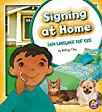 Signing at Home, Kathryn Clay, 1620650517