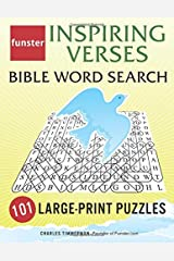 Funster Inspiring Verses Bible Word Search - 101 Large-Print Puzzles: Exercise Your Brain, Nourish Your Spirit Paperback