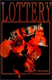Lottery, George M. Stringam, 0595134831