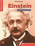 Einstein : Le père du temps moderne