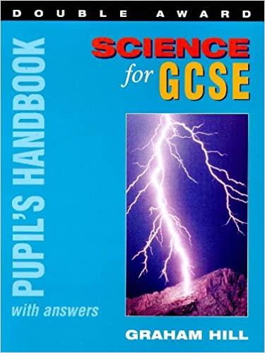 Book Science for GCSE Double Award: Pupil's Handbook with Answers (GCSE Science Double Award Series)