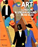 Art for the London Underground, Oliver Green, 0847811727