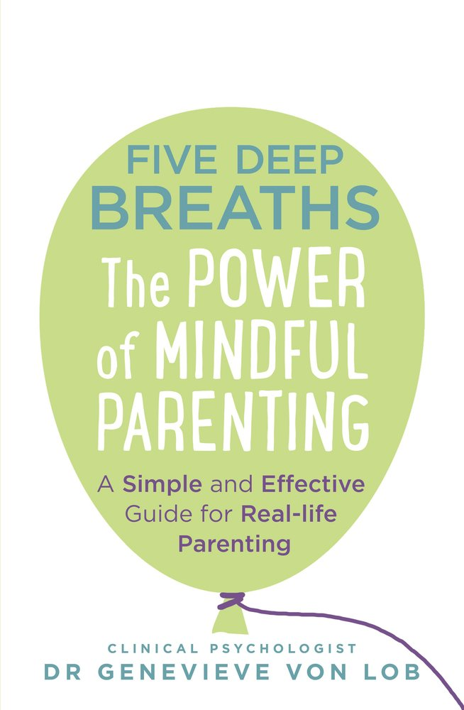 Download Five Deep Breaths: The Power of Mindful Parenting pdf epub