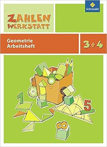 Zahlenwerkstatt: Geometrie: Arbeitsheft 3 / 4: Amazon.de: Bücher