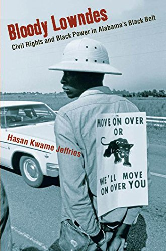 Malls In Lexington Ky (Bloody Lowndes: Civil Rights and Black Power in Alabama's Black)