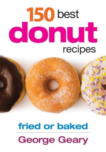 150 Best Donut Recipes Fried Or Baked 150 Best Donut Recipes - Doughnut Recipes Baked