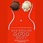 The Good Body  | Eve Ensler