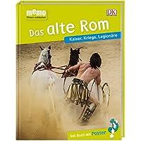 memo Wissen entdecken. Das alte Rom: Kaiser, Kriege, Legionäre. Das Buch mit Poster!