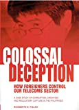 Colossal Deception: How Foreigners Control Our