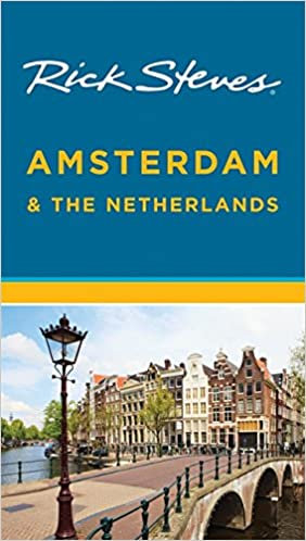 Rick Steves Amsterdam The Netherlands 9781631210662 Amazon Books