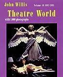 Theatre World 1992-1993, John Willis, 1557832048