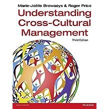 Understanding Cross-Cultural Management 3rd edn (3rd Edition)