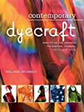 Contemporary Dyecraft, Melanie Brummer, 155407729X
