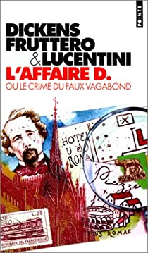 L'affaire D. ou le crime du faux vagabond par Lucentini