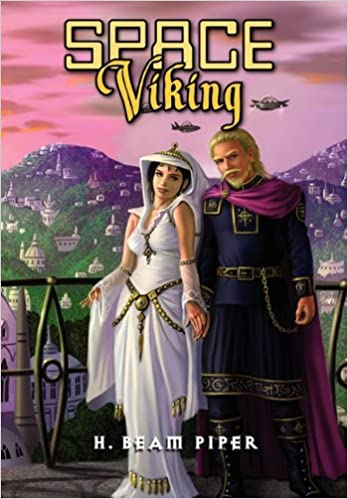 Space Viking by H. Beam Piper, cover illustration by Alan Gutierrez, Pequod 2011