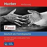 Faust: Eine kleine Werkstatt zu einem großen Thema (Deutsch als Fremdsprache)   Franz Specht