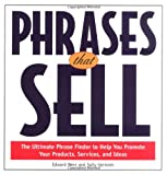 Phrases That Sell : Ultimate Phrase Finder to Help You Promote Your Products, Services, and Ideas, Werz, Edward and Germain, Sally, 0809229773
