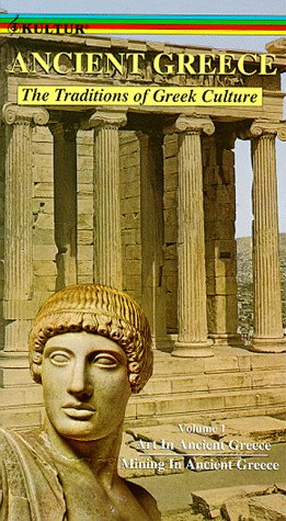 Ancient Greece - The Traditions of Greek Culture, Volume 1:  Art in Ancient Greece; Mining in Ancient Greece [VHS] (In Traditions Greece)