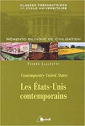 Les Etats-Unis contemporains. : Mémento bilingue de civilisation