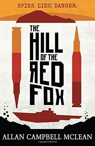 The Hill of the Red Fox (Kelpies) by Allan Campbell McLean (2015-07-16)