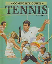 Tennis (Composite Guide to...)