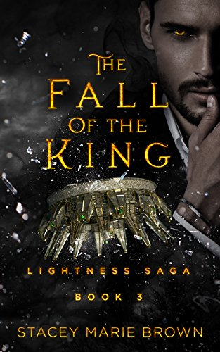 The fall of the king lightness saga book 3 kindle edition by the fall of the king lightness saga book 3 by brown stacey fandeluxe Image collections