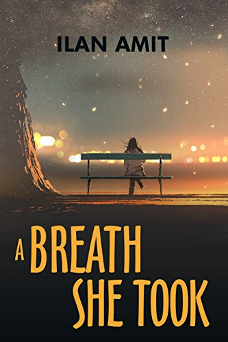 A Breath She Took by Ilan Amit ebook deal