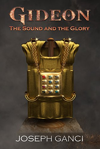 Gideon The Sound And The Glory by Joseph Ganci ebook deal