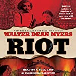 Riot   Walter Dean Myers