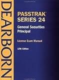Passtrak Series 24: General Securities Principal : License Exam Manual