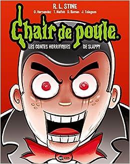Chair De Poule Les Contes Horrifiques De Slappy Amazon Ca