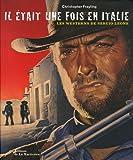 Il était une fois en Italie : Les westerns de Sergio Leone