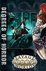Degrees of Horror (Savage Worlds, softcover, S2P10311)