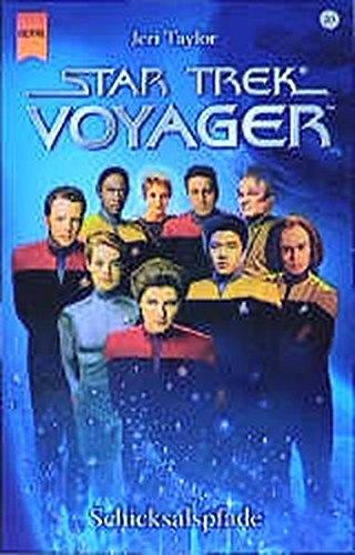 Star Trek. Voyager, Bd. 20: Schicksalspfade Taschenbuch – 1. Juni 2002 Jeri Taylor Heyne 3453213602
