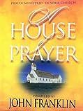 House of Prayer, John Franklin, 0767393937