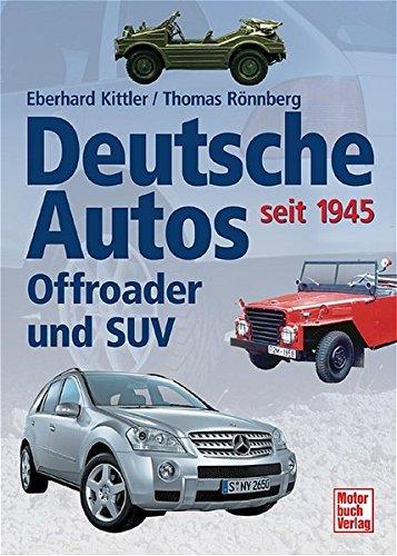 Deutsche Autos - Offroader und SUV: seit 1945