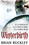 Winterbirth: Book One of the Godless World Series