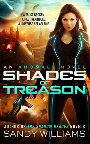 Shades of Treason: An Anomaly Novel by [Williams, Sandy]