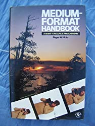 Medium-format Handbook: Guide to Rollfilm Photography