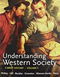 Understanding Western Society V1 and Sources of Western Society V1, McKay, John P. and Hill, Bennett D., 1457613220