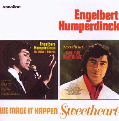 We Made It Happen/Sweetheart by Humperdinck, Engelbert