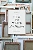How to Write Art History