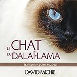 Le chat du dalaï-lama: Le grand livre de l'esprit maître | David Michie