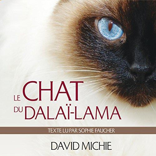 Le chat du dalaï-lama: Le grand livre de l'esprit maître
