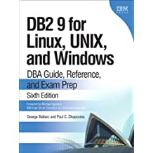 DB2 9 for Linux, UNIX, and Windows: DBA Guide, Reference, and Exam Prep (IBM Press)